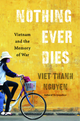 Nothing Ever Dies cover, forthcoming from Harvard University Press, March 2016