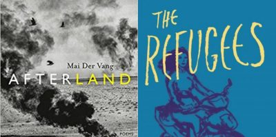 The cover of Mai Der Vang's Afterland to the left, and Viet Thanh Nguyen's The Refugees on the right