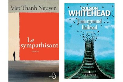The Sympathizer by Viet Thanh Nguyen, French cover. Underground Railroad by Colson Whitehead, English cover.