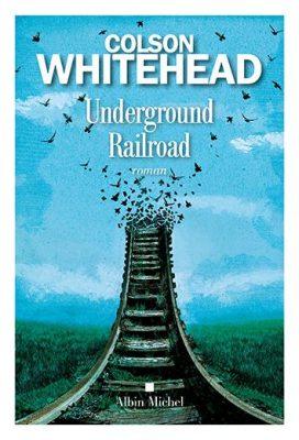 Underground Railroad by Colson Whitehead.