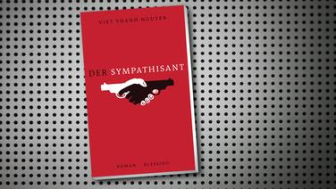 The Sympathizer by Viet Thanh Nguyen, German cover