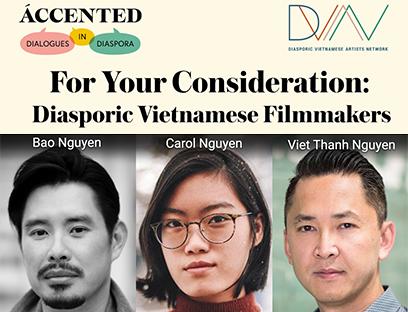 ÁCCENTED, Four Your Consideration: Diasporic Vietnamese Filmmakers flyer